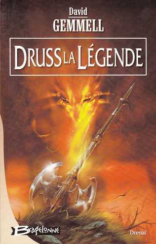 Gemmell David, Cycle de Drena� 3 - Druss la L�gende