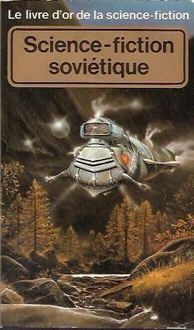 Le Livre d'or de la science-fiction soviétique