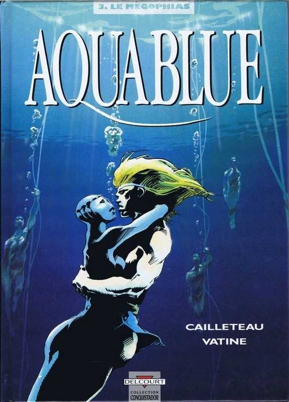 Cailleteau & Vatine, Aquablue 3 - Le megophias