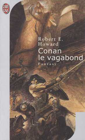 Howard Robert E. , Conan le vagabond