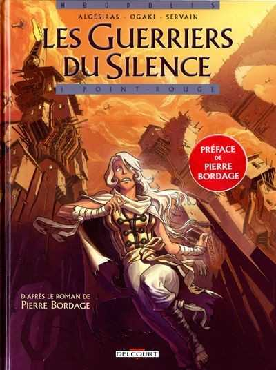 Algesiras & Bordage Pierre, Les guerriers du silence 1 - Point rouge