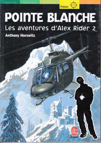 Les aventures d 39 alex rider 2 pointe blanche horowitz - Les portes du diable anthony horowitz ...