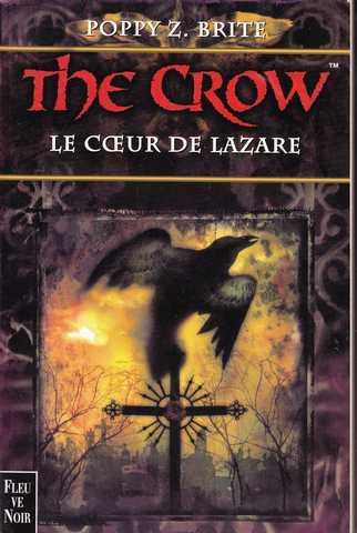 the crow le coeur de lazare brite poppy z librairie