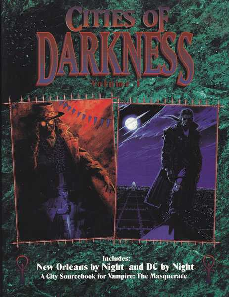 Roshell Patricia, Vampire The masquerade - Cities of darkness volume 1 - New Orleans by night & DC by night