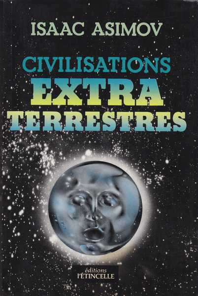 La SF du début du 20ème siècle : prémonitoire ? - Page 2 Couverture-27152-asimov-isaac-civilisations-extraterrestres