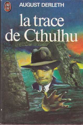 Derleth August, La trace de Cthulhu