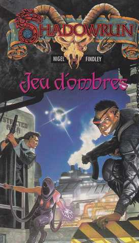 Findley Nigel, Jeu d'ombres