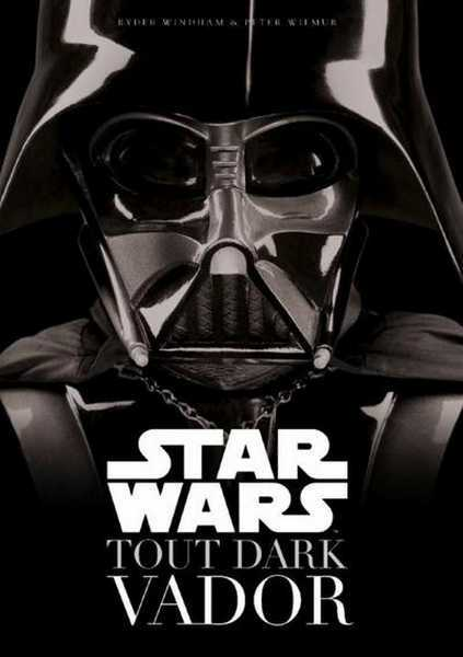 Collectif, Star Wars - Tout Dark Vador