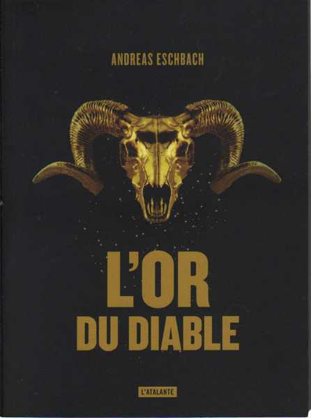 Eschbach Andreas, L'or du diable