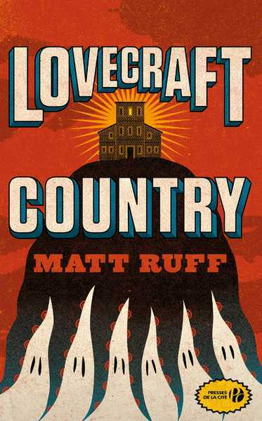 Ruff Matt, Lovecraft Country