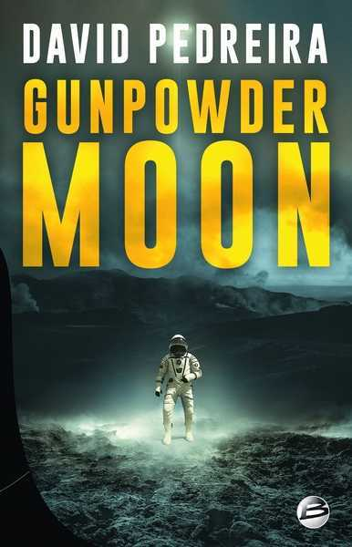 Pedreira David, Gunpowder moon