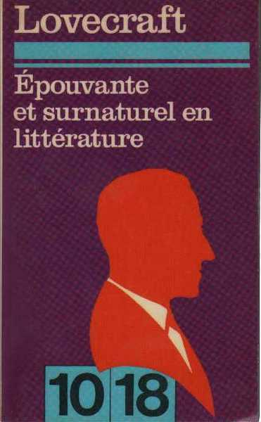 Lovecraft H.p., Epouvante et surnaturel en litterature
