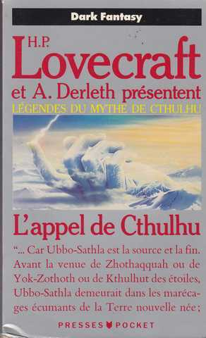 Lovecraft H.p. & Derleth August, L'appel de Cthulhu