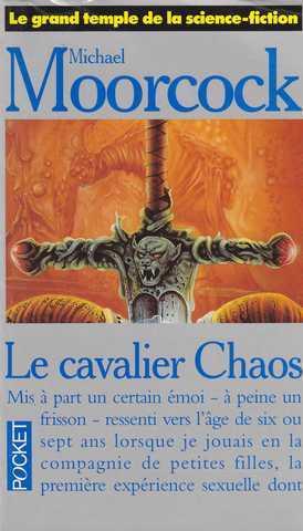 le cavalier chaos moorcock michael librairie omerveilles