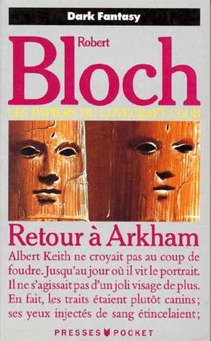 Bloch Robert, Les papiers du Lovecraft club - Retour à arkham