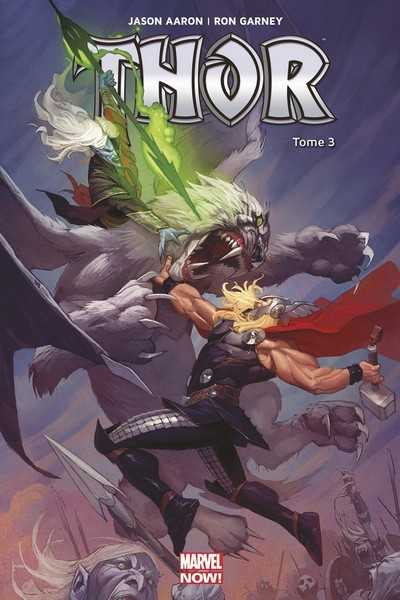 Aaron-j+ribic-e+guic, Thor Marvel Now T03
