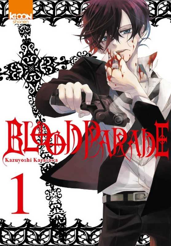 Blood Parade T01 - Vol01