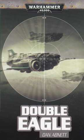 Abnett Dan, Double Eagle
